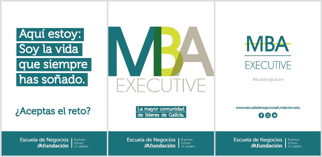 Campaña del Executive MBA de la Escuela de Negocios Afundación, elaborada por Anónimo Advertising